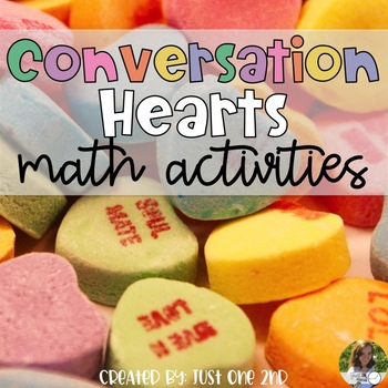 Conversation Candy Hearts Math Activities for Valentine's Day