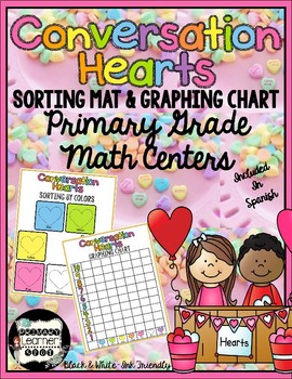 Conversation Candy Hearts Sorting Mats & Graphing Chart Math Centers