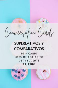 Conversation Cards: Comparativos y Superlativos (50+ cards)