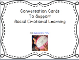 Conversation Cards to Support Social Emotional Learning