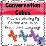 Conversation Starters Cubes Stating My Opinion and Using D