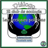 Ecology Club Bilingual Dialogue and Activities - Unas acciones políticas
