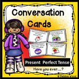 ESL Activities: Conversation Cards (Present Perfect Tense