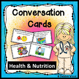 ESL Conversation Starters: Health and Nutrition
