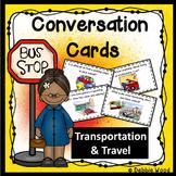ESL Conversation Starters: Transportation and Travel