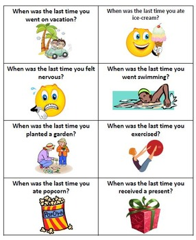 ESL Conversation Activities:  Past Tense (When was the last time you...?)