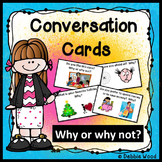 ESL Activities: Conversation Cards (Why or Why not?)