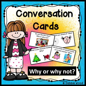 Conversation Cards ESL: Why or Why not?