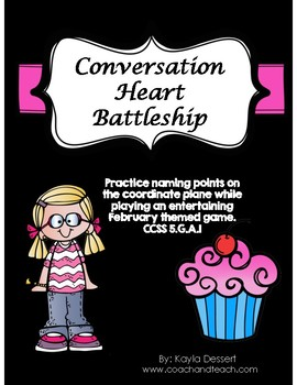 Conversation Heart Battleship- Coordinate Plane