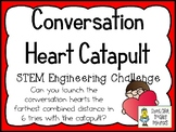 Conversation Heart Catapult - Valentine STEM Engineering Challenge