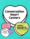 Conversation Heart Centers