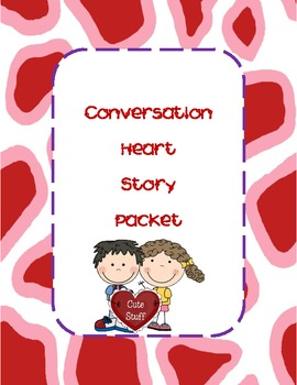 Conversation Heart Story Packet