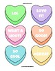 Conversation Hearts - 6 colors, blanks, and 42 messages