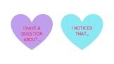 Conversation Hearts - ACADEMIC TALK / WRITTEN RESPONSE PROMPTS