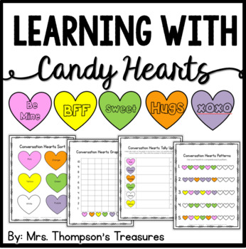 Conversation Hearts Fun Activity Pack - Graphing, Sorting,