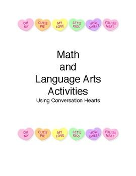 Conversation Hearts Math and Language Arts