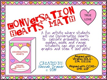 Conversation Hearts Math with Mean, Median, Mode, Range,and Probability