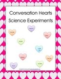 Conversation Hearts Science Experiments