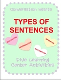 Conversation Hearts Types of Sentences (5 Valentine Learning Center Activities)