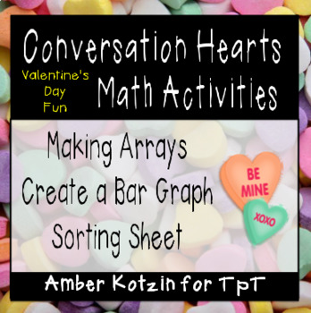 Conversation Hearts Valentines Day Math Activities (Common Core Aligned)