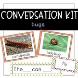 Conversation Kit: Bugs {ESL} (Kindergarten Wonders Unit 2 Week 3)