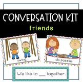 Conversation Kit: Friends {ESL} (Kindergarten Wonders Unit 1 Week 1)