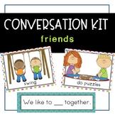 Conversation Kit: Friends {ESL} (Kindergarten Wonders Unit