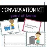 Conversation Kit: Good Citizens {ESL} (Kindergarten Wonder