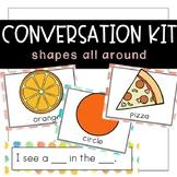 Conversation Kit: Shapes {ESL} (Kindergarten Wonders Unit