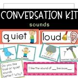 Conversation Kit: Sounds {ESL} (Kindergarten Wonders Unit 3 Week 2)