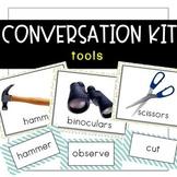 Conversation Kit: Tools {ESL} (Kindergarten Wonders Unit 2 Week 1)