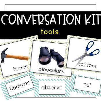 Conversation Kit: Tools {ESL} (Kindergarten Wonders Unit 2 Week 1)