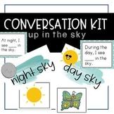 Conversation Kit: Up in the Sky {ESL} (Kindergarten Wonders Unit 8 Week 3)