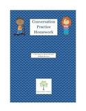 Conversation Practice Homework