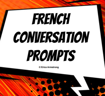 Conversation Prompts / Sentence Starter Posters for French Language Learners