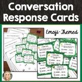 Conversation Response Cards, Maintaining Conversation, Soc