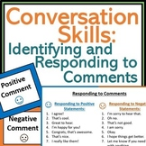 Conversation Skills: Identifying & Responding to Comments