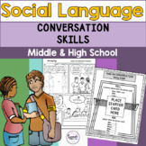Conversation Skills: Middle & High School