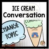 Conversation Skills   Social Skills   Summer Speech and La