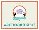 Conversation Skills: Varied Response Styles