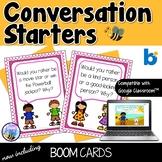 Conversation Starter Cards + Boom Cards