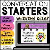 Conversation Starters Brain Break {Weekend Recap}