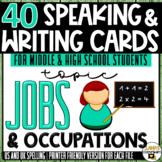 Jobs | ESL/ELL/ELA Speaking and Writing Activities | For Teens | BUNDLE