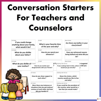 Conversation Starters For Teachers and Counselors (For Middle School Students)