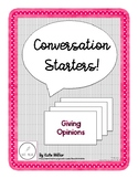 Conversation Starters: Giving Opinions