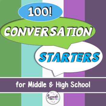 Conversation Starters / Ice Breakers