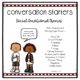 Conversation Starters:   Roll a Response Social Emotional Themes