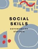 Conversation Starters- Social Skills