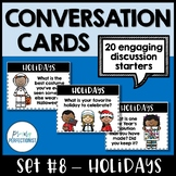 Conversation Starters - Task Cards for Discussion & Writing - SET #8: HOLIDAYS