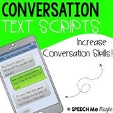 Conversation Text Scripts